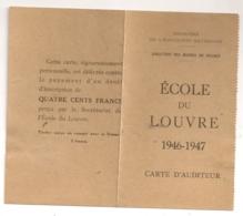 1946 1947 CARTE AUDITEUR LIBRE  ECOLE DU LOUVRE  B812 - Documents Historiques