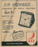 Ancienne Publicité, Rouge (1954) : JAZ, En Voyage, Emportez Un Réveil Pratique, Voici Le Raffic - Publicités