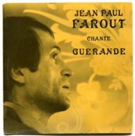 45 Tours Jean-Paul FAROUT Chante Guérande - Vinyles