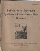 Ancien Fascicule Intéressant - 1932 - Bulletin De La Fédération Des Syndicats De Producteurs De Noix De Grenoble - Bücher, Zeitschriften, Comics