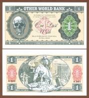OTHER WORLD BANK 1 Last Wish 2017 UNC. Private Essay. Specimen. - Banknoten
