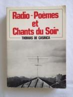 Radio-poèmes Et Chants Du Soir De Thomas De Casinca - Autres