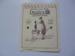 VIEUX PAPIERS - PUBLICITE : Teinture à L'eau Froide PASTEX - Publicités