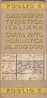 9528-CARTA AUTOMOBILISTICA D'ITALIA AL 200.000-FOGLIO 6-TRIESTE - Carte Stradali