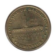 55001 - MEDAILLE TOURISTIQUE MONNAIE DE PARIS 55 - Ossuaire De Douaumont - 2007 - Monnaie De Paris
