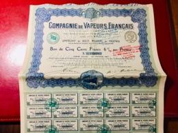 COMPAGNIE  De  VAPEURS  FRANÇAIS -------Bon  De  500 Frs  6% - Navigation