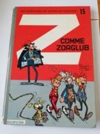 SPIROU ET FANTASIO Z COMME ZORGLUB E.O. 1961 FRANQUIN DUPUIS A VOIR !! - Spirou Et Fantasio