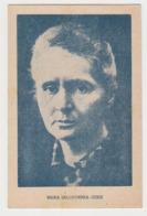 BB343 - PRIX NOBEL - Femme Célèbre - MARIE CURIE - MARIA SKLODOWSKA CURIE - Premi Nobel