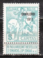 104**  Caritas Surchargé Charleroi 1911 - Bonne Valeur - MNH** - LOOK!!!! - 1910-1911 Caritas