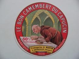 Etiquette Camembert - Le Bon Camembert Du Capucin - Fromageries A.Martin à Autreville 88 - Vosges   A Voir ! - Cheese
