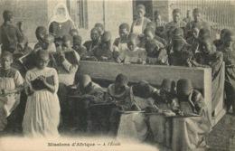 MISSIONS AFRIQUE  A L'école - Missions
