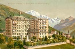 74 - SAINT GERVAIS LES BAINS - GRAND HOTEL - Saint-Gervais-les-Bains