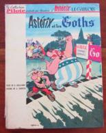 ASTERIX ET LES GOTHS Réédition Collection Pilote 1963 - Astérix