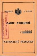 1939 - Principauté De MONACO - CARTE D'IDENTITÉ (non Travailleur) Nationalité Française ( Carte D'alimentation Délivrée - Documenti Storici