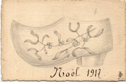 CPA Peinte Main - Gui Et Sabot - Noël 1917 - Signée : JB    (116474) - Otros