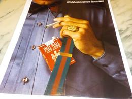 ANCIENNE PUBLICITE AMERICAINE POUR HOMMES CIGARETTE PALL MALL  1972 - Raucherutensilien (ausser Tabak)