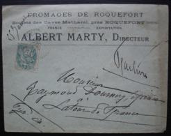 Roquefort (Aveyron) 1904 Société Des Caves Matharel, Fromages De Roquefort, Albert Marty Directeur - Poststempel (Briefe)