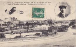 Fête D'aviation De Roanne, 21. 22. 23 Septembre 1912 - Biplan H. Farman Militaire De L'école Bouthéon, St-Etienne - Aviateurs