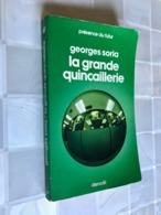 PRÉSENCE DU FUTUR N° 209    La Grande Quincaillerie    Georges SORIA    Editions DENOËL - 1976 - Denoël
