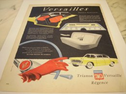 ANCIENNE PUBLICITE TRIANON REGENCES VERSAILLES VOITURE VEDETTE SIMCA 1956 - Publicités