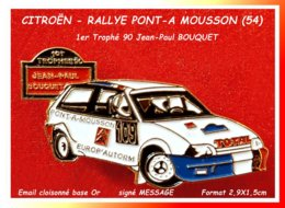 SUPER PIN'S CITROËN RALLYE : PONT-A-MOUSSON En Meurthe Et Moselle, 1er Trophée Jean Paul BOUQUET Signé Message 2,9X1,5cm - Citroën