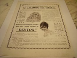 ANCIENNE PUBLICITE DENTOX POUR LES DENTS ET SHAMPOO SEC 1917 - Perfume & Beauty