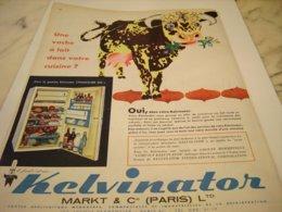 ANCIENNE PUBLICITE UNE VACHE DANS VOTRE CUISINE KELVINATOR 1960 - Publicités