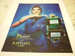 ANCIENNE PUBLICITE PARFUM PLAISIR DE   RAPHAEL  1964 - Publicités