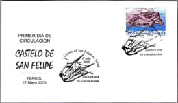 CASTILLO DE SAN FELIPE - Castle Of San Felipe. SPD/FDC Ferrol, Galicia, 2003 - Castillos