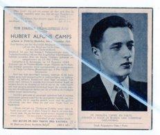 HUBERT ALFONS CAMPS ° PUTTE 1921 + GEFUSSILLEERD TE ANTWERPEN 1944 LAFFELIJK VERRADEN DOOR DE ZWARTE GESTAPO/ BRASSCHAET - Images Religieuses