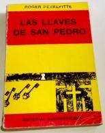 Libro, Book, Livre -Las Llaves De San Pedro; Roger Peyrefitte - Editorial Sudamericana 1971 - Godsdienst & Occulte Wetenschappen