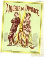 ETIQUETTE RARE VERNIE DEBUT XXEME  LIQUEUR DU DIVORCE - Etiquettes