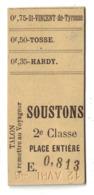 LANDES : TICKET DE TRAIN ANCIEN (ENVIRON 1900) STATION De SOUSTONS Avec TARIFS ARRETS HARDY TOSSE ST VINCENT 2e CLASSE - Chemins De Fer