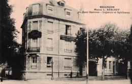 CP - BESANCON - Maison L. BARCHET Eaux Gazeuses - LIqueurs Et Spiritueux - Besancon