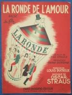 40 60 FILM MAX OPHULS PIANO GF CHANT PARTITION LA RONDE DE L'AMOUR OSCAR STRAUS DUCREUX VALSE 1950 SIGNORET REGGIANI... - Musique & Instruments