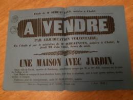Affiche De Vente D'une Maison Avec Jardin à Cholet, Juin 1843 - Afiches