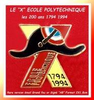 """SUPER PIN'S ECOLE POLYTECHNIQUE De PALAISEAU : Le """"X"""" émis Pour Les 200 Ans De L'Ecole MILITAIRE D'INGENIEURS Signé """"AB"""" - Militares"""