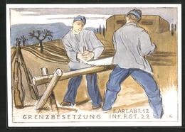 AK Grenzbesetzung - F. Art. Abt 12, Inf. Rgt. 22 - Militaria