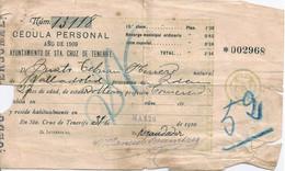 ESPAÑA SPAIN - CEDULA PERSONAL DE 1909 - Ayuntamiento De Sta. Cruz De Tenerife N° 13118 18x11cm - Sin Clasificación