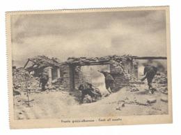 835 - FRONTE GRECO ALBANESE FANTI ALL'ASSALTO - II WW - SECONDA GUERRA MONDIALE UFFICIO PROPAGANDA P.N.F. - Guerra 1939-45