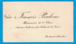 MADAME ET FRANCOIS POULOUX PHARMACIEN DE 1er CLASSE ANCIEN INTERNE DES ASILES DE LA SEINE 92 RUE D'ABOUKIR - Cartes De Visite