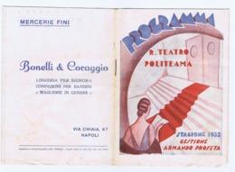 NAPOLI - REGIO TEATRO POLITEAMA - PROGRAMMA STAGIONE 1932 - PUBBLICITA' LA RINASCENTE / - Programs