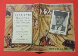 "1951 Programa Official De Las Plazas De Toros De Barcelona Enrique Vargas Gonzalez ""Minuto Illustrion Dominguez - Programmes"