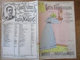 LES GAFFES TELEPHONIQUES CHANSONNETTE PAROLES DE F.MORTREUIL ET J.LAVAUR MUSIQUE DE GASTON MAQUIS - Partitions Musicales Anciennes