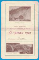 ST-BARBE 1921 ENTREPRISE MERCIER & BORIE SOUTERRAIN DU GRAZIAN LES VIADUCS DE BANCAO LIGNE NICE CONI PONT SCARASSOUI - Menus