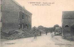 RARE  02 CUGNY LA MAIRIE AU FOND LA PLACE CIRCULEE SOUS ENVELOPPE - War 1914-18