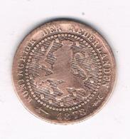 1 CENT 1878 NEDERLAND /6786/ - 1849-1890 : Willem III