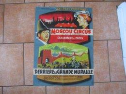 MOSCOU CIRCUS AVEC LES CELEBRES CLOWNS CARANDACHE ET POPOV ET DERRIERE LA GRANDE MURAILLE TOURNE EN CHINE 76cm/56cm - Affiches