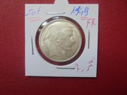 Régence :50 FRANCS ARGENT 1949 FR BELLE QUALITE (A.10) - 05. 50 Francs
