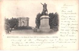 FR34 MONTPELLIER - ND 4 - Précurseur - La Statue De Louis XIV Et Le Château D'eau - Montpellier